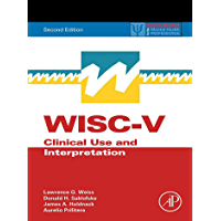 WISC-V: Clinical Use and Interpretation (ISSN)