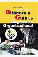 Cuaderno de Bitácora y Guía de diagnóstico organizacional: Full Color (Spanish Edition) Kindle Edition