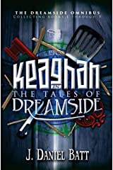 Keaghan in the Tales of Dreamside: The Dreamside Omnibus (Books 1 through 5) Paperback