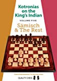 Kotronias on the King's Indian: Saemisch & the Rest (Volume 5)