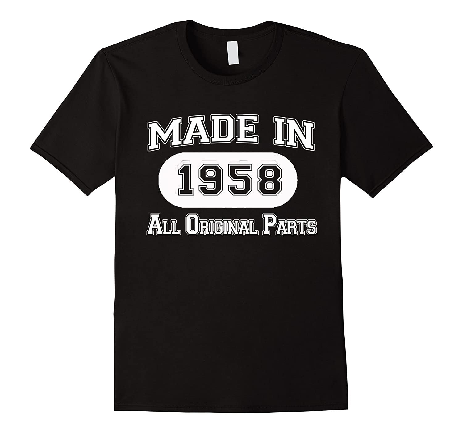 60th Birthday Gifts Made 1958 All Original Parts T-Shirt-ANZ
