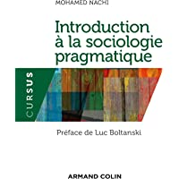 Introduction À la Sociologie Pragmatique (cursus) (n.prés)