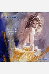Private life di Ramon & DdP (Vol. III) (Italian Edition) Kindle Edition