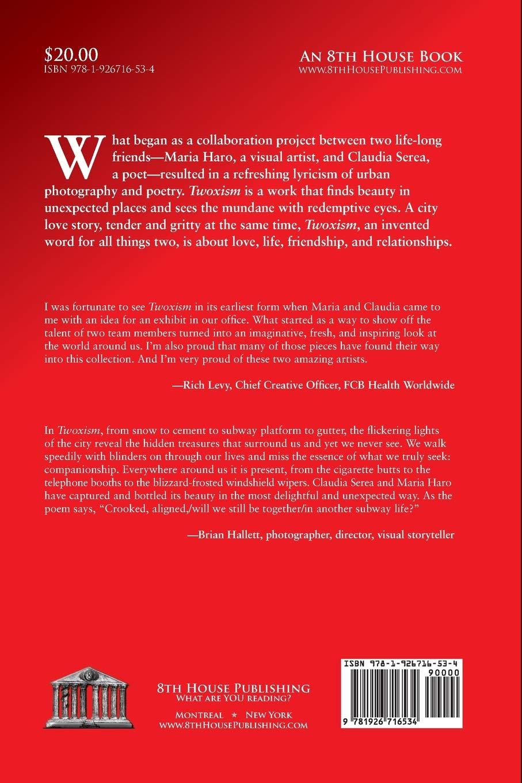 Twoxism: Claudia Serea, Maria Haro: 9781926716534: Amazon com: Books