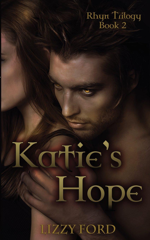 Katies Hellion (Rhyn Trilogy Book 1)