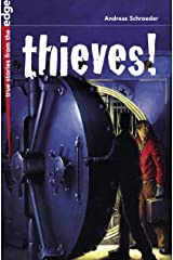 Thieves! (True Stories from the Edge) Kindle Edition