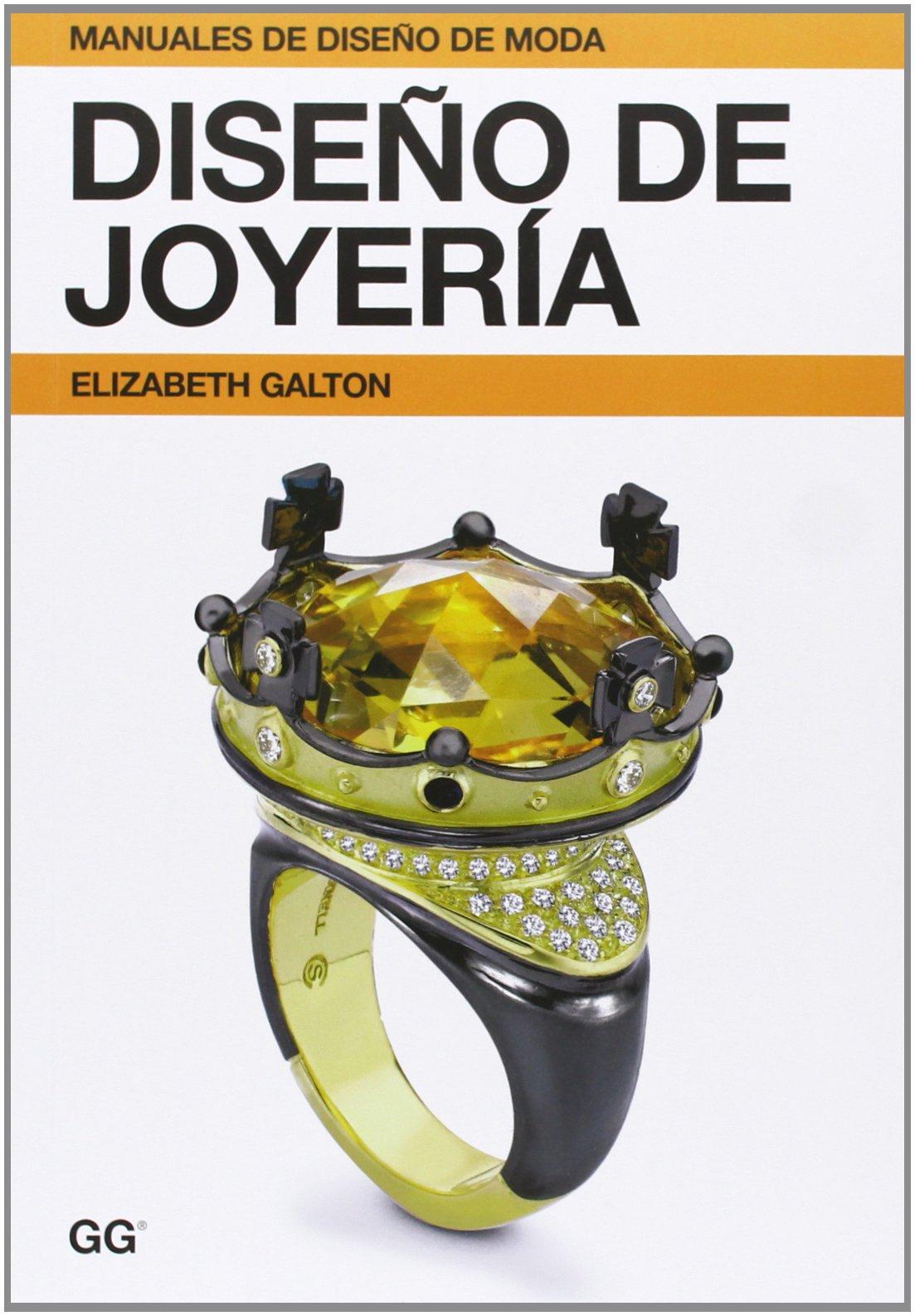 Diseño de joyería (Manuales de diseño de moda): Amazon.es: Galton, Elizabeth, Rodríguez Fernández, Indara: Libros