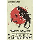 Sweet Danger (The Albert Campion Mysteries Book 3)