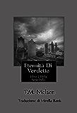 Eternità Di Vendetta (Della Serie Heku Vol. 7)