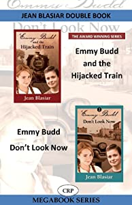 Emmy Budd and the Highjacked Train / Emmy Budd: Don't Look Now (The Emmy Budd Mysteries)