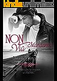 Non Mandarmi Via (Hope Series Vol. 2)