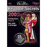 """""""Keyhole Secrets"""" collection of 200 sex role playing games. Part 2 (scenarios 26-50): Illustrated collection of SEX FANTASIES"""