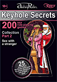 """Keyhole Secrets"" collection of 200 sex role playing games. Part 2 (scenarios 26-50): Illustrated collection of SEX FANTASIES and SEX ROLE PLAYING GAME scenarios"