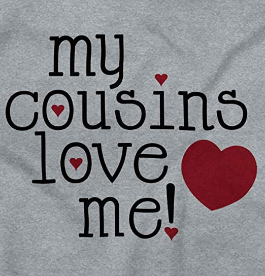Amazon Com My Cousin Love Me Cute Shirt Heart Valentine Day Newborn