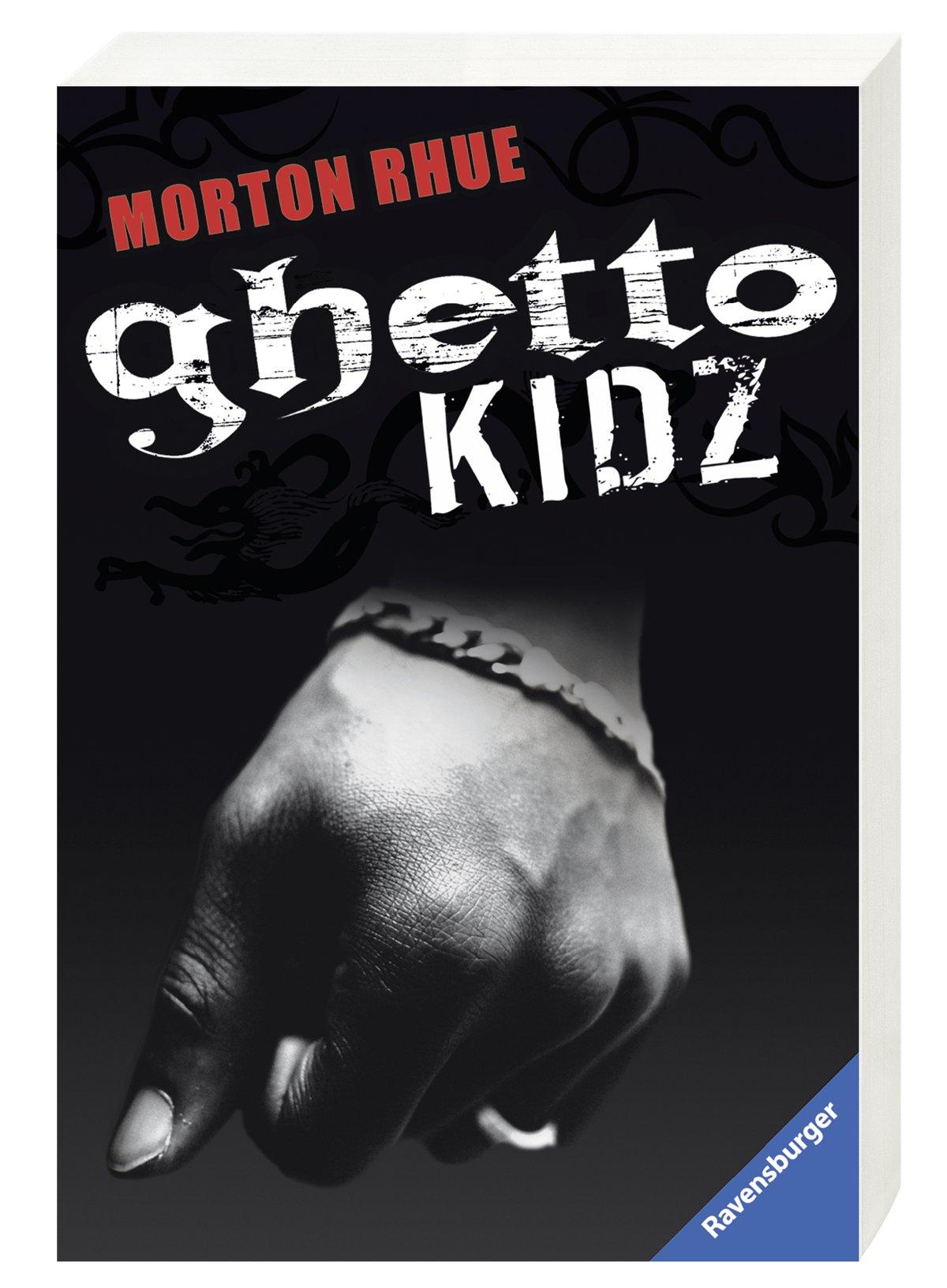 Ghetto Kidz (Ravensburger Taschenbücher)