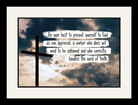 Amazon 2 timothy 215 do your best to present christian 2 timothy 215 do your best to present christian poster print solutioingenieria Images