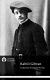 Delphi Collected Poetical Works of Kahlil Gibran (Illustrated) (Delphi Poets Series Book 72)