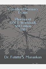 Canadian Pharmacy Exams - Pharmacist OSCE Workbook 3rd Edition 2019 Paperback