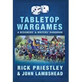 Tabletop Wargames: A Designers' and Writers' Handbook