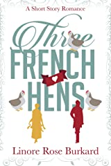 Three French Hens: A Short Historical Romance Kindle Edition