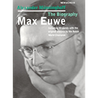 Max Euwe: The Biography (English Edition)