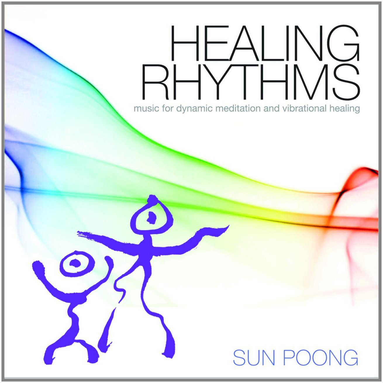 Healing Rhythms: Music for Dynamic Meditation and Vibrational Healing