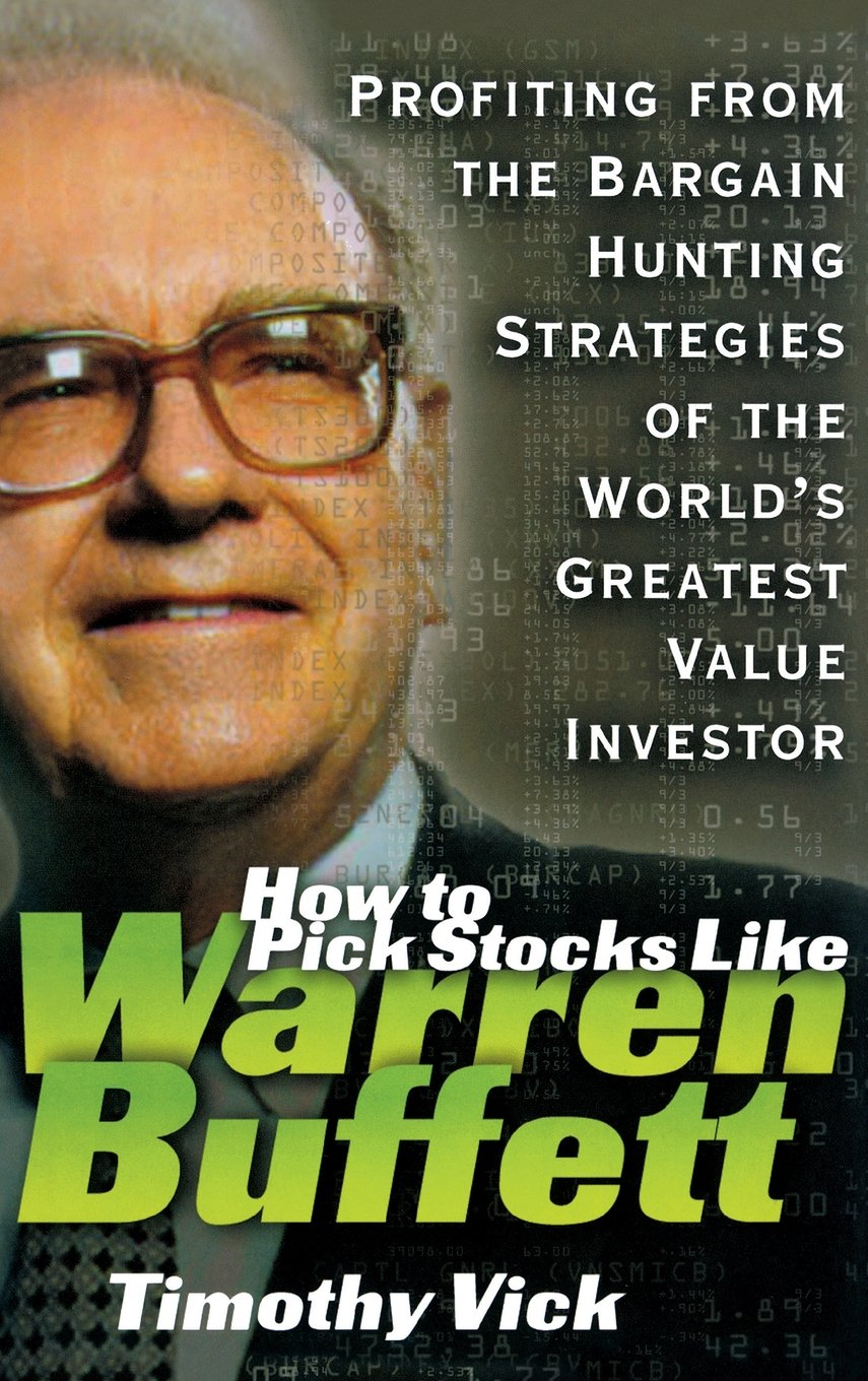 Fantastic How To Pick Stocks Like Warren Buffett Profiting From The Best Image Libraries Sapebelowcountryjoecom