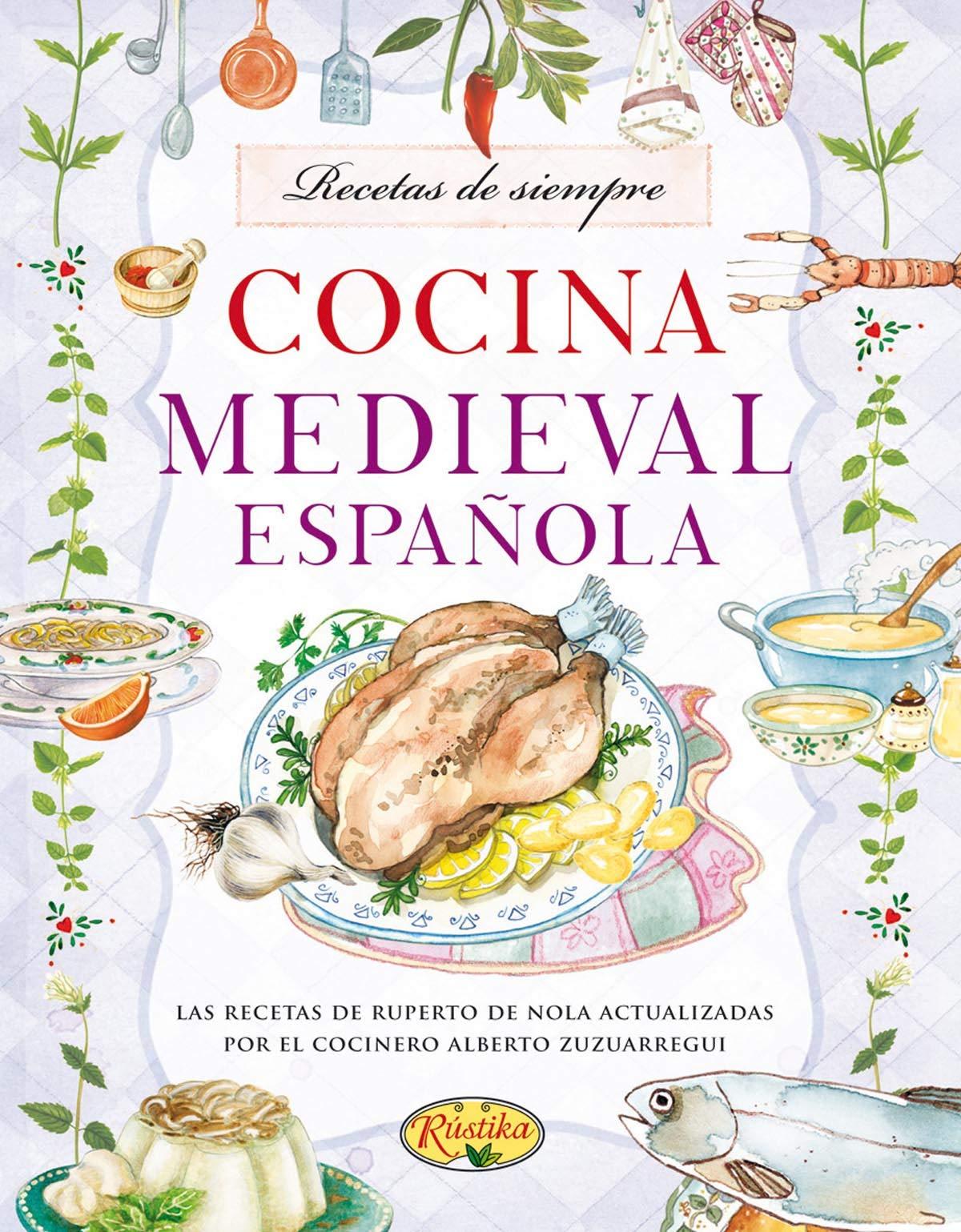 Cocina medieval española: Amazon.es: Rústika: Libros