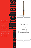 Letters to a Young Contrarian (English Edition)