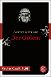 Der Golem: Roman (Fischer Klassik Plus) (German Edition)