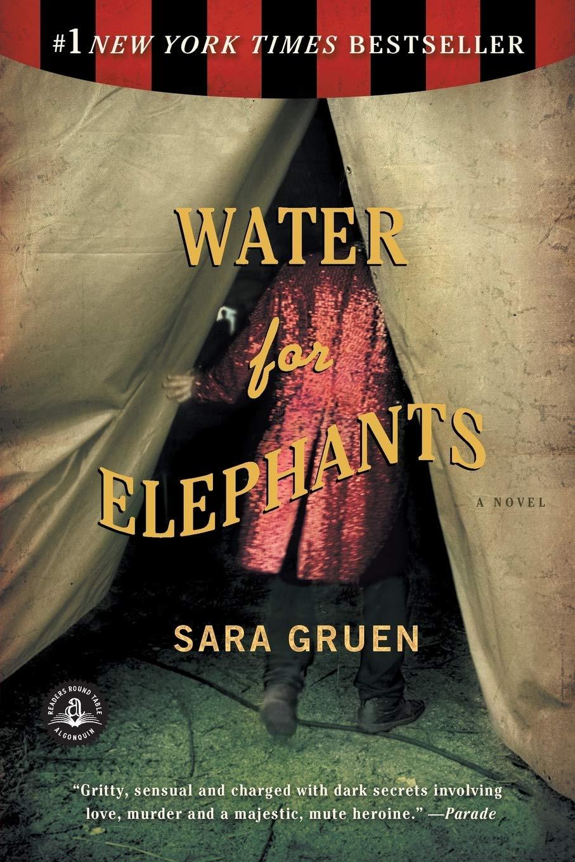 Water for Elephants: A Novel: Gruen, Sara: 9781565125605: Amazon.com: Books