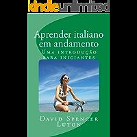 Aprender italiano em andamento: Uma introdução para iniciantes