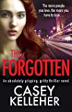 The Forgotten: An absolutely gripping, gritty thriller novel (Byrne family trilogy)