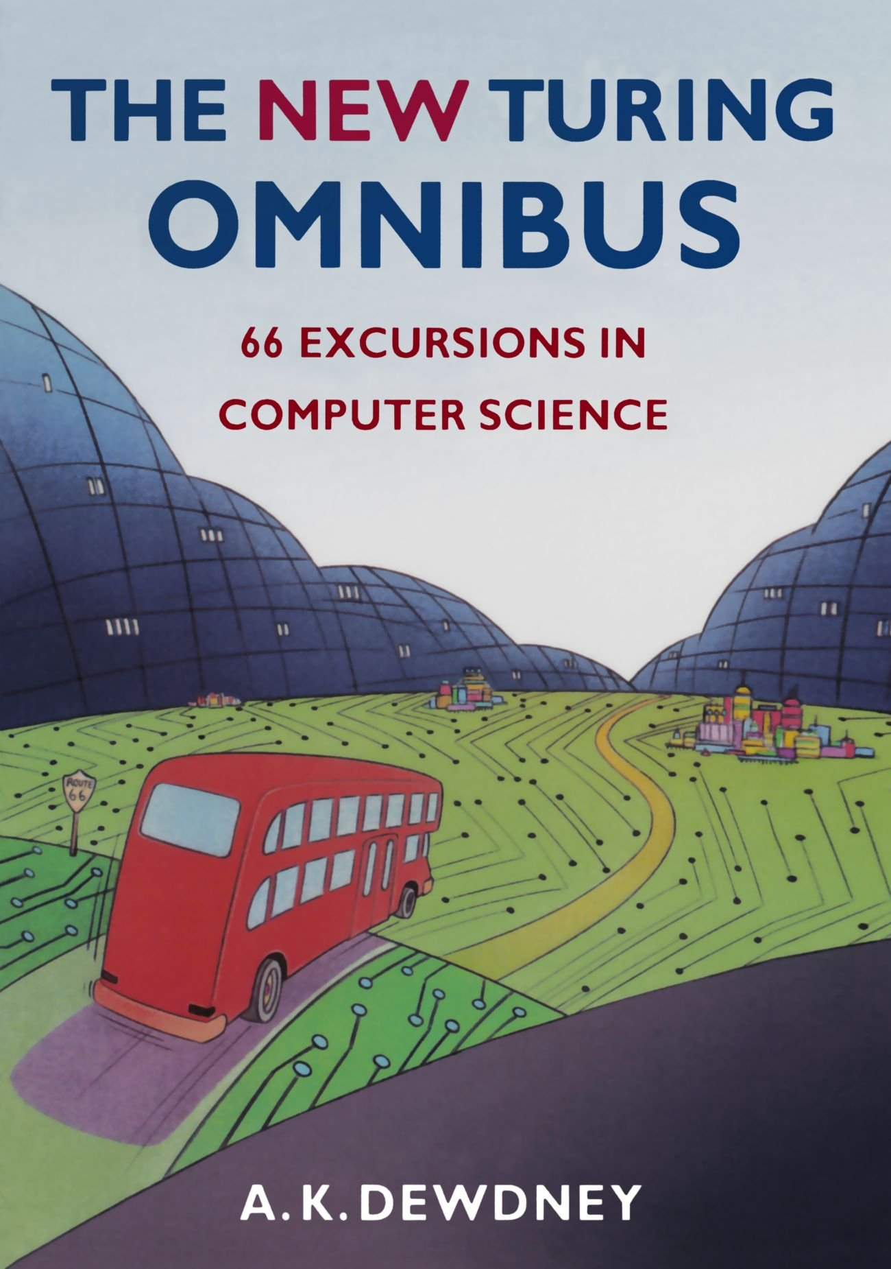 the-new-turing-omnibus-sixty-six-excursions-in-computer-science