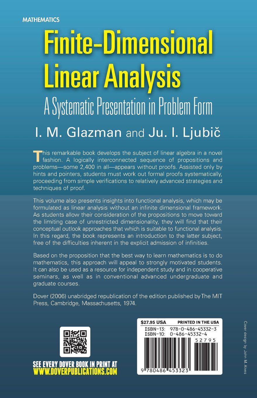 Finite-Dimensional Linear Analysis: A Systematic Presentation in ...