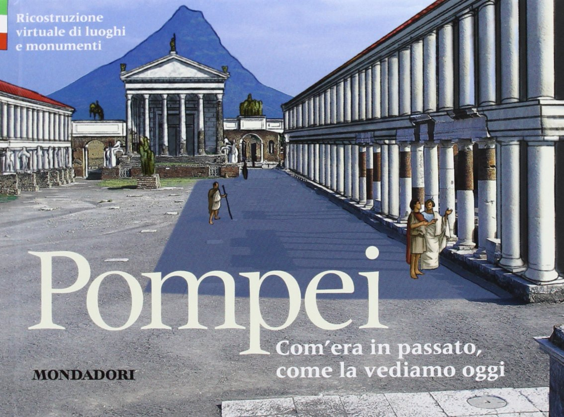Pompei. Ediz. italiana Copertina rigida – 24 mag 2013 Luca Mozzati Mondadori Electa 8837094477 Napoli
