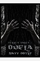 Ouela (Teller Tales Book 2) Kindle Edition