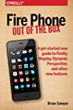 Fire Phone – Out of the Box