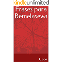 Frases para Bemelasewa