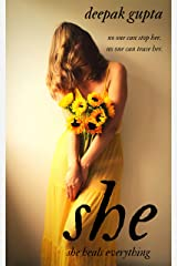 She: She heals everything - No one can stop her. No one can tease her. Kindle Edition