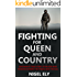 Fighting for Queen and Country: One Man's True Story of Blood and Violence in the Paras and the SAS