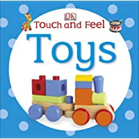 DK - Touch and Feel: Toys