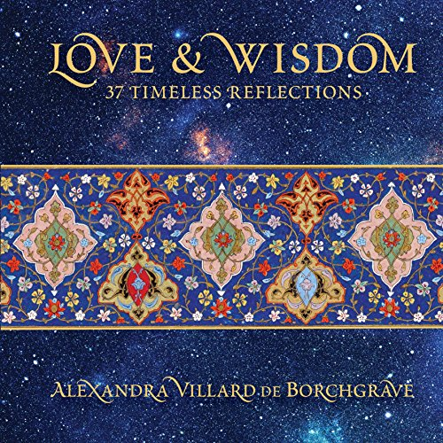 Love & Wisdom: 37 Timeless Reflections