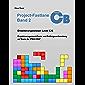 Project-Fastlane - Kompetenzlevel C/B: Projektmanagement-Praxis und Prüfungsvorbereitung auf Basis der IPMA ICB4
