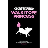 Walk It Off, Princess (English Edition)