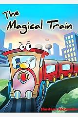 The Magical Train Kindle Edition