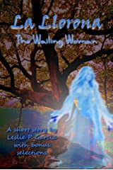La Llorona (The Wailing Woman) Kindle Edition
