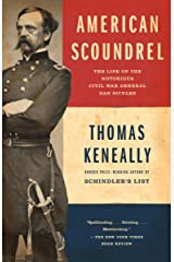American Scoundrel: The Life of the Notorious Civil War General Dan Sickles Paperback