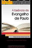 A Essência do Evangelho de Paulo