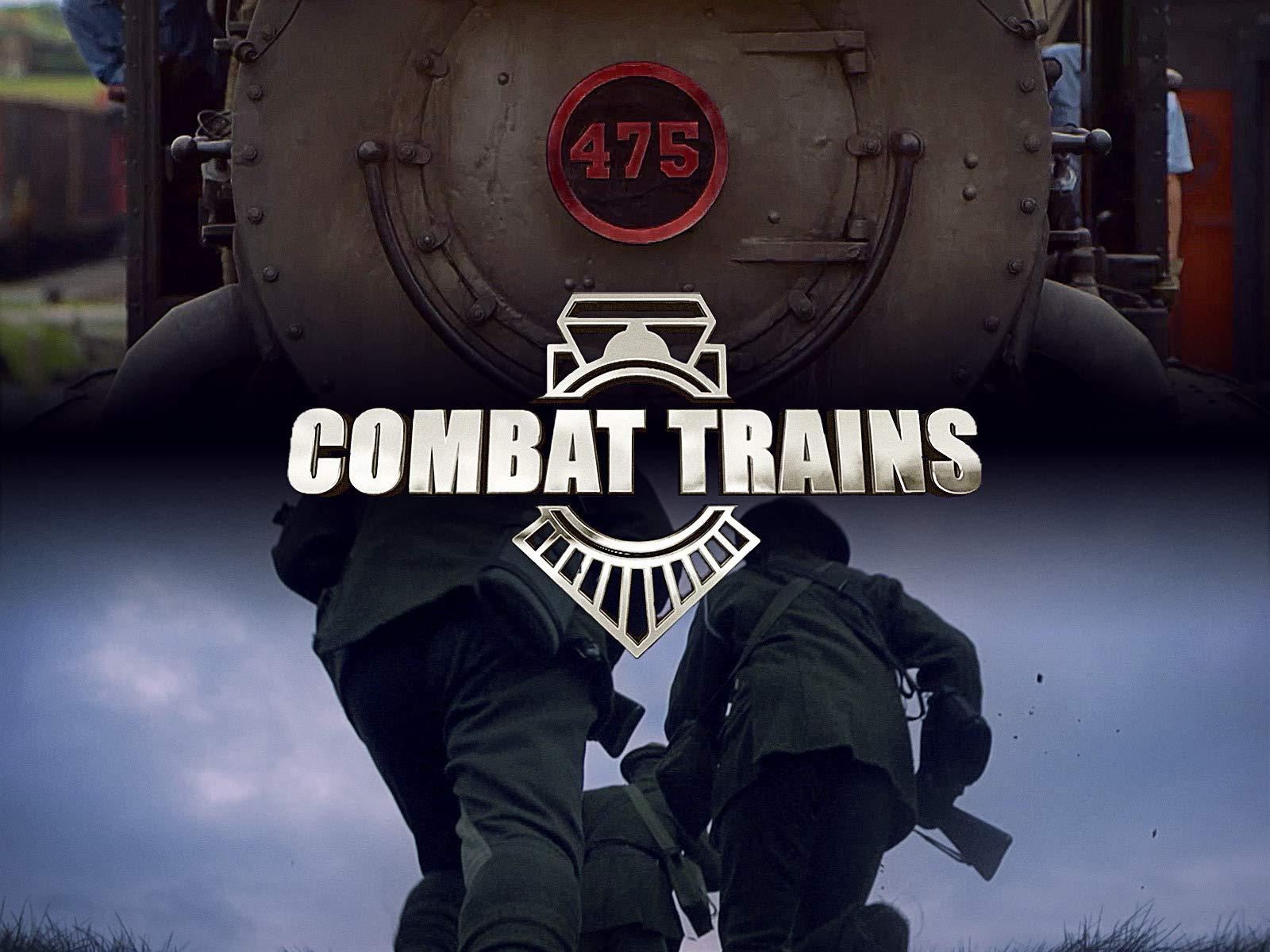 Combat Trains - Season 1